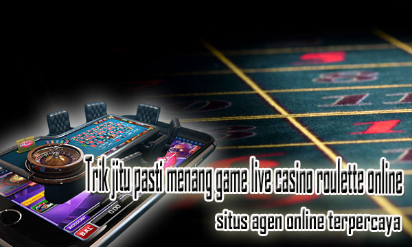 Tips Main Casino Roulette Online IDNPLAY